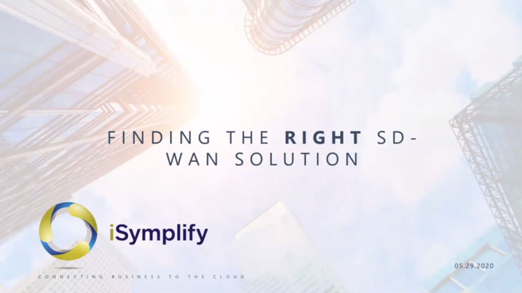 Finding the Right SD-WAN Solution_iSymplify
