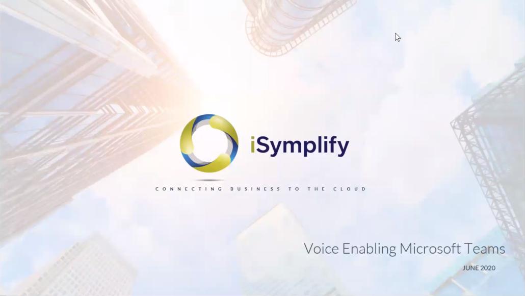 VoiceEnablingMicrosoftTeams_iSymplify